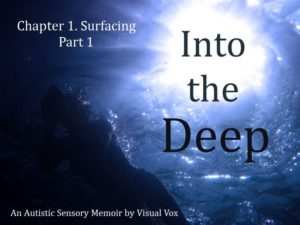 Into the Deep - Chapter 1, Part 1